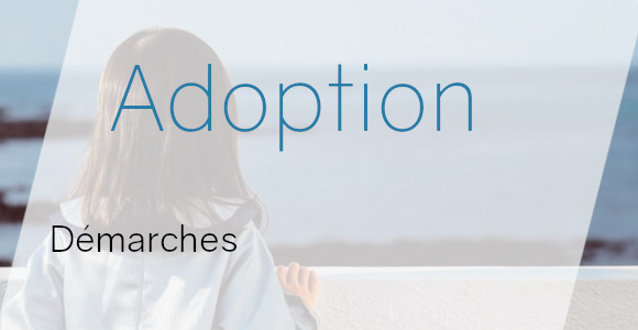 adoption démarches