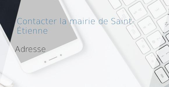 mairie Saint-Étienne adresse