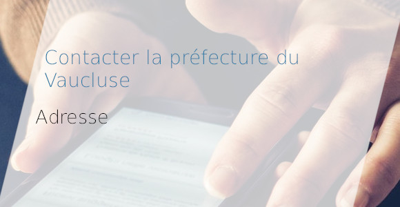 adresse préfecture vaucluse