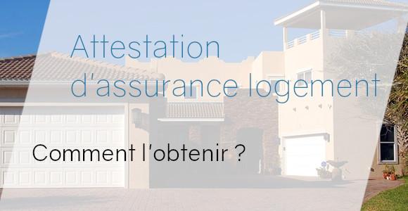 obtenir attestation assurance logement