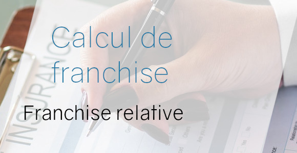 calcul franchise relative