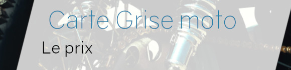 carte grise moto prix