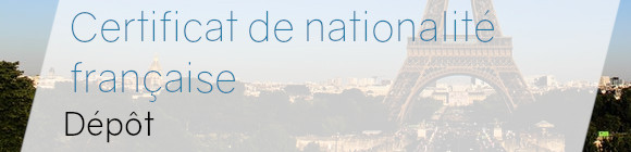 certificat nationalité française dépôt