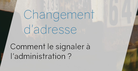 changement adresse administration