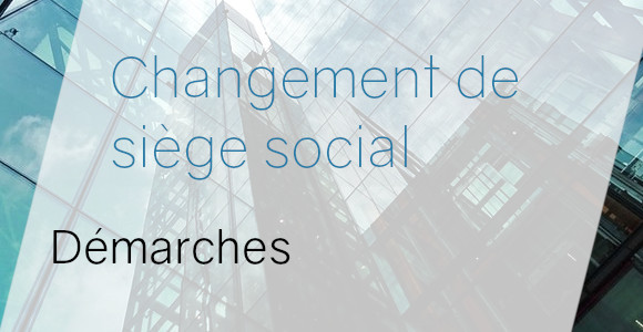 changement siège social démarches