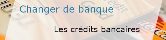 changer de banque et crédit