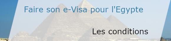 conditions obtention e-visa Egypte