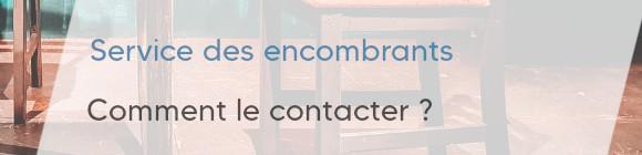 contacter service encombrants