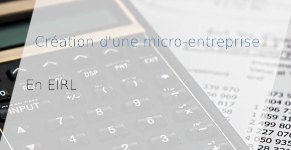 création micro-entreprise eirl