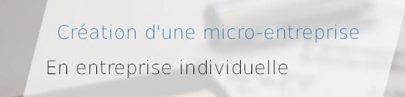 création micro-entreprise individuelle