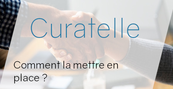curatelle mise en place