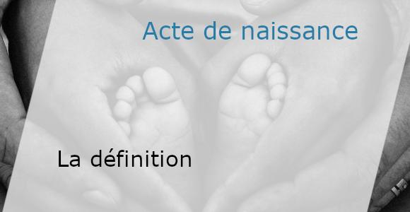 définition de l'acte de naissance