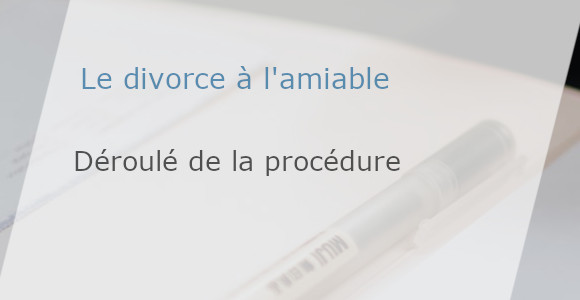 procédure divorce amiable