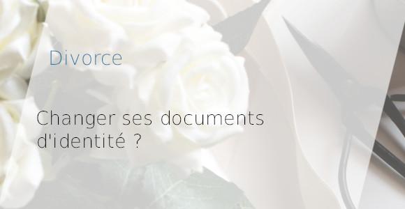 divorce documents identité