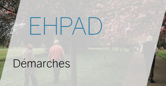 ehpad démarches