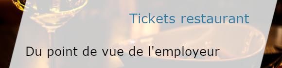 Du point de vue de l'employeur - tickets restaurant