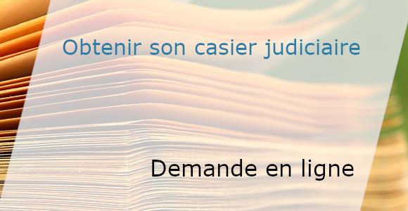 demander son casier judiciaire en ligne