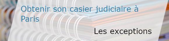 les exceptions du casier judiciaire