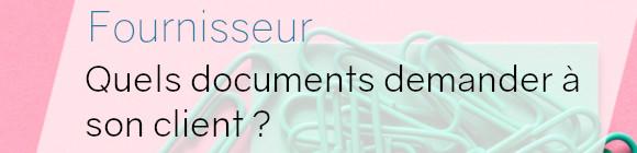 fournisseur documents client