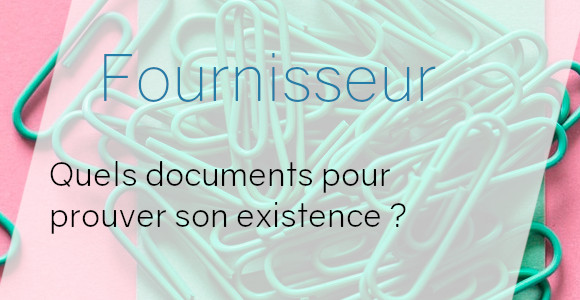 fournisseur documents existence
