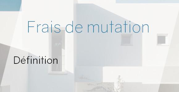frais mutations