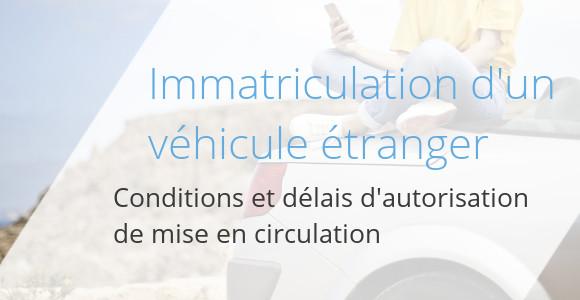 immatriculation vehicule etranger