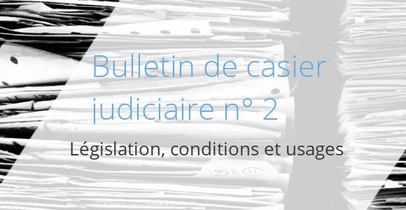 bulletin judiciaire 2