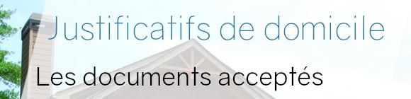 Justificatifs De Domiciles Les Documents Acceptes Suivant Les