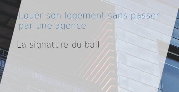 signature bail louer sans agence