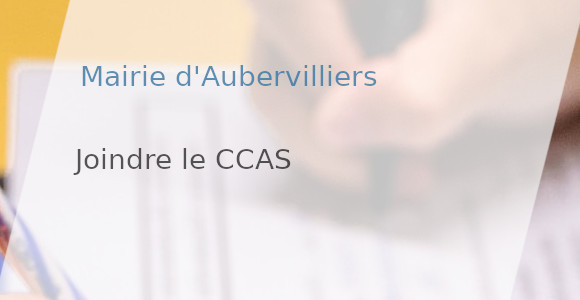 joindre ccas mairie aubervilliers