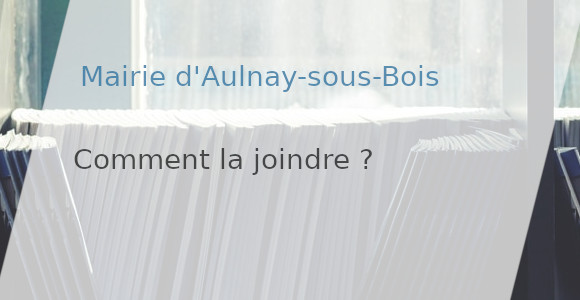 joindre mairie aulnay-sous-bois