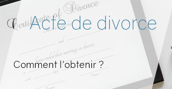acte divorce obtenir