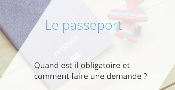passeport demande obligation