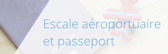 passeport escale aeroportuaire