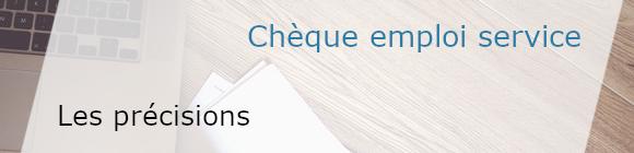 précisions chèque emploi service