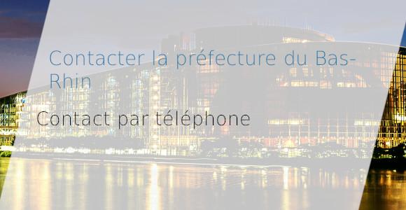 préfecture bas-rhin téléphone