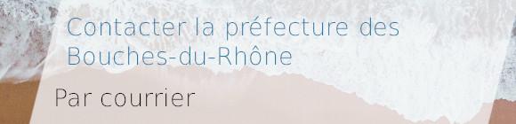 préfecture bouches-du-rhône courrier