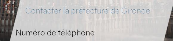 préfecture gironde téléphone