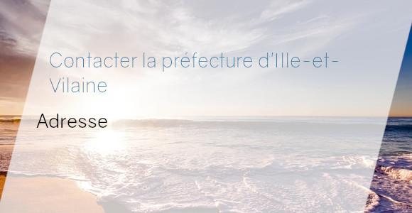 préfecture Ille-et-Vilaine adresse