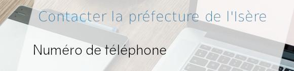 téléphone préfecture isère