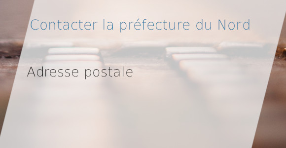 adresse postale préfecture nord