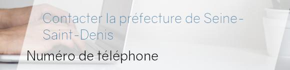 téléphone préfecture seine-saint-denis
