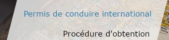 procédure d'obtention permis international