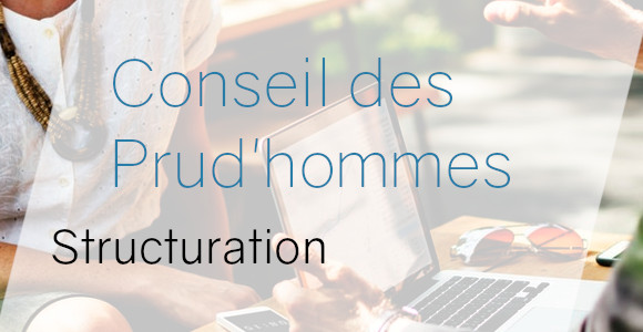 conseil prudhommes structuration