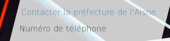 téléphone préfecture aisne
