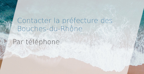 préfecture bouches-du-rhône téléphone