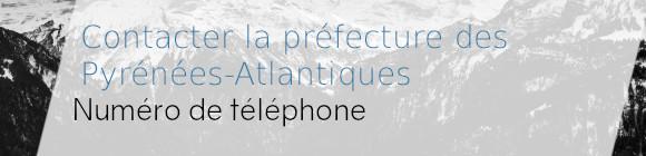 téléphone préfecture pyrénées atlantiques