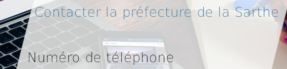 téléphone préfecture sarthe