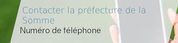 téléphone préfecture somme