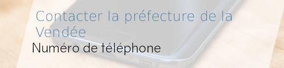 téléphone préfecture vendée
